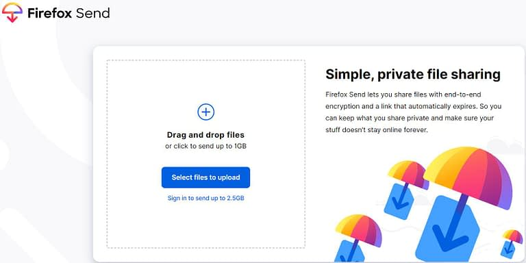 FireFox Send, Top BEst Anonymous File Sharing Sites