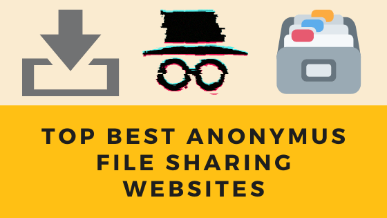 top best anonymus file sharing websites cover